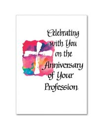 Celebrating with You on the Anniversary of Your Profession Card