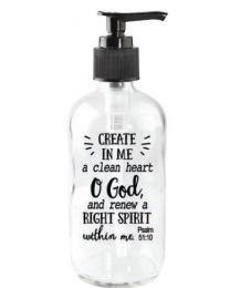 Create in me a Clean Heart O God - Soap Dispenser
