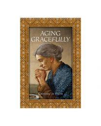 Aging Gracefully Prayer Book