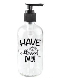 Have a Blessed Day - Soap Dispenser
