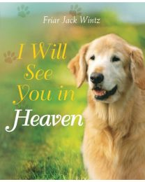 I Will See You In Heaven - Dog