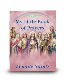 My Little Book of Female Saint Prayers