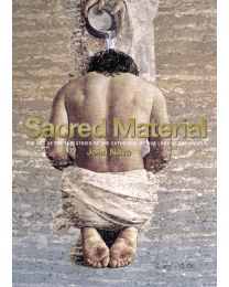 Sacred Material: The Art of the Tapestries Book