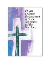 As you Celebrate The Sacrament of God's Forgiveness